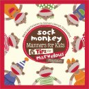 Sock Monkey Manners for Kids