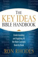 Key Ideas Bible Handbook, The