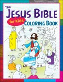 Jesus Bible For Kids Coloring Book, The
