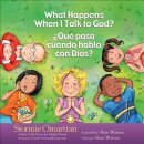 What Happens When I Talk To God?/