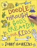 Doodle Through God's Creation for Kids