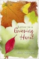 Letter to a Grieving Heart