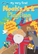 My Very First Noah's Ark Playtime: Activity Book with Stickers