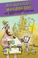 More Bible Tales: The Unauthorized Versions