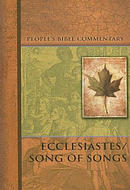 Ecclesiastes/Song of Songs - People's Bible Commentary