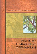 Nahum/Habakkuk/Zephaniah - People's Bible Commentary