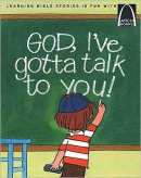 God, I've Gotta Talk To You!