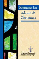 Sermons for Advent & Christmas with CD ROM