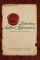 Defending Luther's Reformation