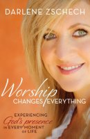 Worship Changes Everything Itpe
