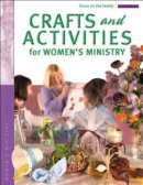 Crafts and Activities for Women's Ministry