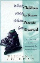 What Children Need to Know When Parents Get Divorced