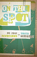On The Spot No Prep Devotions For Youth