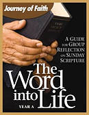 Word Into Life: Year A: A Guide for Group Reflection on the Sunday Scripture