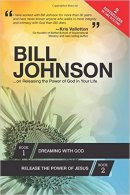 Bill Johnson on Releasing the Power of God in Your Life