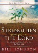 Strengthen Yourself in the Lord DVD Study