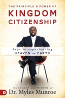 The Principle and Power of Kingdom Citizenship
