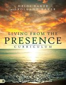 Living From The Presence Curriculum