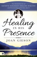 Healing In His Presence