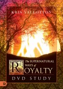 The Supernatural Ways of Royalty DVD Study
