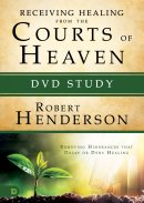 Releasing Healing from the Courts of Heaven DVD Study