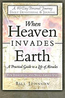 When Heaven Invades Earth 40 Day Devotional Journal