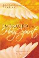 Embraced By The Holy Spirit Pb