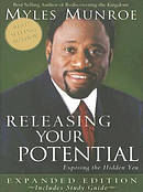 Releasing Your Potential: Expanded Edition