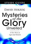 Mysteries Of The Glory Unveiled Study Gu