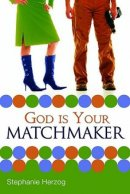 God Is Your Matchmaker Pb