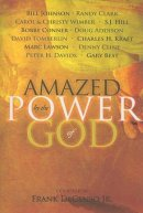 Amazed By The Power Of God Volume 1
