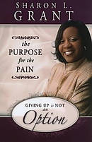 Purpose For The Pain The Pb