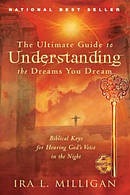 Ultimate Guide To Understanding The Dreams You Dream