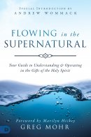 Flowing in the Supernatural