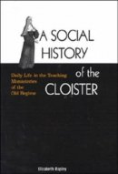 A Social History of the Cloister