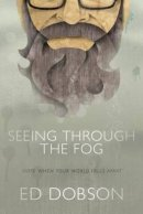 Seeing Through The Fog