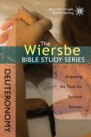 The Wiersbe Bible Study Series: Deuteronomy