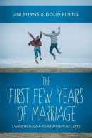 The First Few Years of Marriage