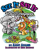 See It Say It Bible Storybook