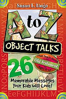 A-Z Object Talks That Teach About The Old Testament