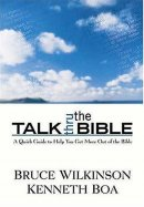 Talk Thru the Bible: A Survey of a Setting and Content of Scripture