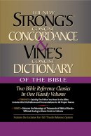 Vine's Concise Dictionary and Strong's Concise Concordance