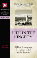 Keys to the Kingdom: Biblical Foundations for Fullness of Life in the Kingdom