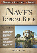 Nelson's Super Value Series; Nave's Topical Bible
