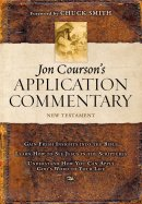 New Testament (Matthew - Revelation) : Jon Courson's Application Commentary Volume 3