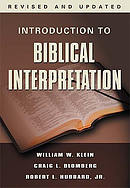 Introduction to Biblical Interpretation: Revised and Expanded