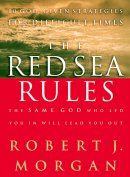 The Red Sea Rules: 10 God-Given Strategies for Difficult Time