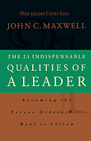 21 Indispensable Qualities Of A Leader