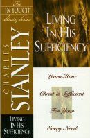Living in His Sufficiency: The In Touch Study Series