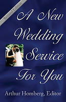 A New Wedding Service for You: 19 Orders of Worship for the Prospective Bride and Groom